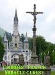 Miracles of Lourdes