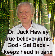 Dr. Jack Hawley, business consultant and Sathya Sai baba apologist and indoctrinator