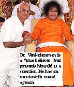 Dr. G. Venkataraman with Sathya Sai Baba