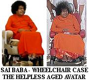 Sathya Sai Baba - wheelchair-ridden