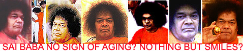 Sathya Sai Baba - the ever-youthful - in recent times