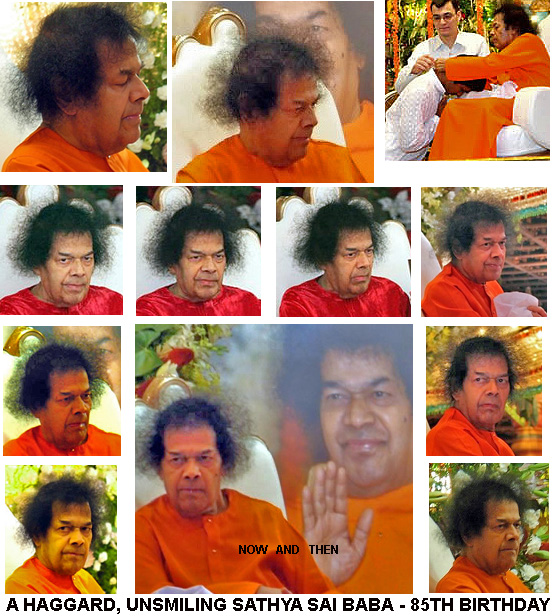 Sathya Sai Baba on his 85th birthday - not happy