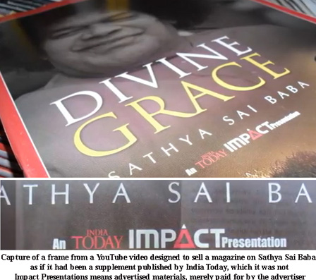 Capture of a frame from a YouTube video designed to sell a magazine on Sathya Sai Baba as if it had been a supplement published by India Today, which it was not. It was merely advertised through India Today!