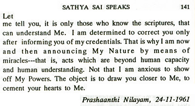 Sathya Sai Baba pronouncement on his miracles and their purpose