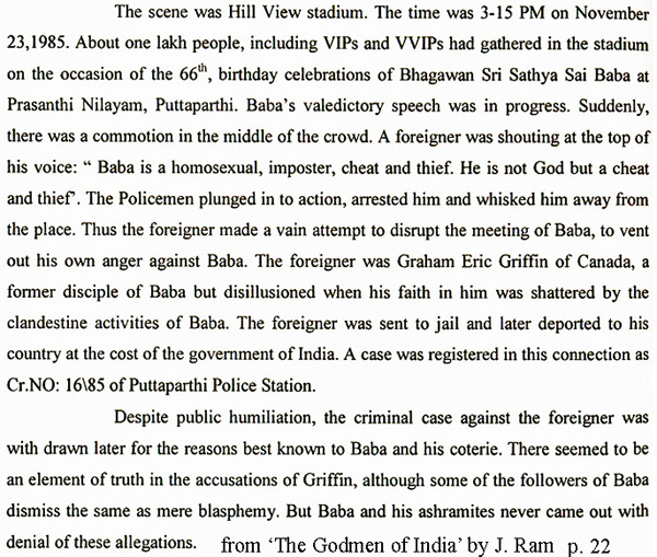 Excerpt from the book 'The Godmen of India' by a top Indian CID inspector who was awarded the President's medal for exceptional sleuthing in clearing up most difficult criminal cases.
