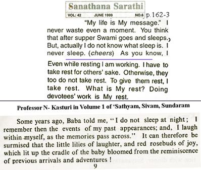 Sathya Sai Baba claimed he never slept!