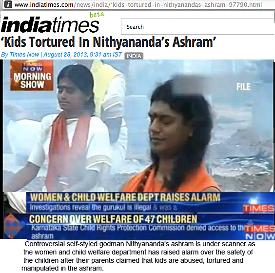 Nityananda accused of torture, brainwashin and abuse of followers' children in illegal guru school